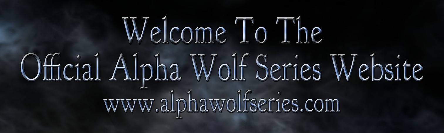 Welcome to the Official Alpha Wolf Series Website